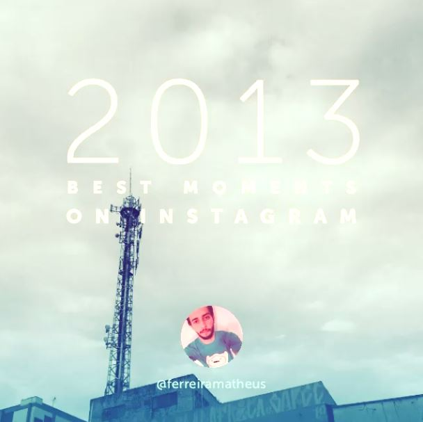 2013 best moments instagram