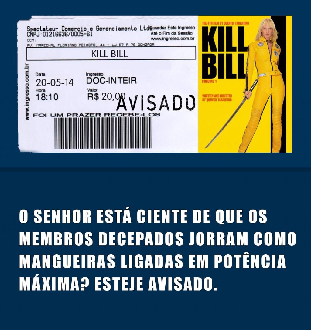 Tá Avisado Kill Bill