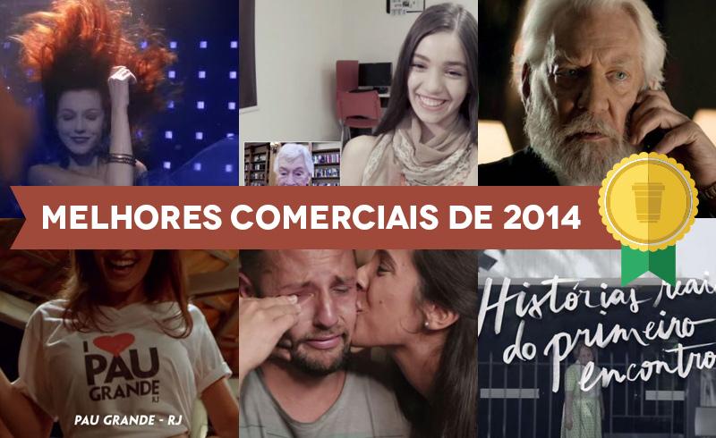 Geek Awards: Os 10 melhores comerciais brasileiros de 2014