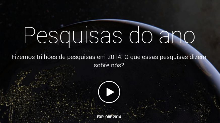 pesquisas-do-ano-2014-google-retrospectiva-video-destaque-blog-geek-publicitario