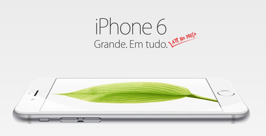 iphone-6-grande-em-tudo-ate-no-preco-blog-geek-publicitario