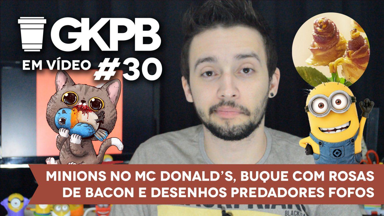 gkpb-em-video-30-minions-mclanche-feliz-mc-donalds-buque-bacon-desenhos-predadores-fofos-blog-geek-publicitario