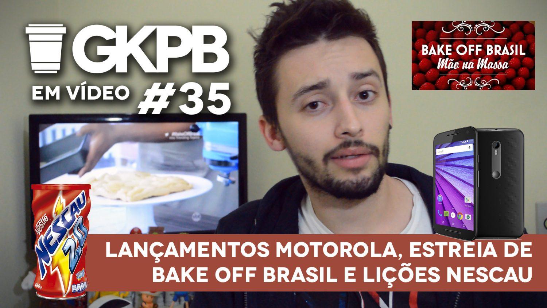 gkpb-em-video-nescau-licoes-motorola-moto-x-style-play-g-bake-off-brasil-blog-geek-publicitario