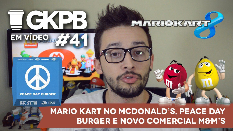 gkpb-em-video-41-mario-kart-mc-donalds-peace-day-burger-mms-blog-geek-publicitario