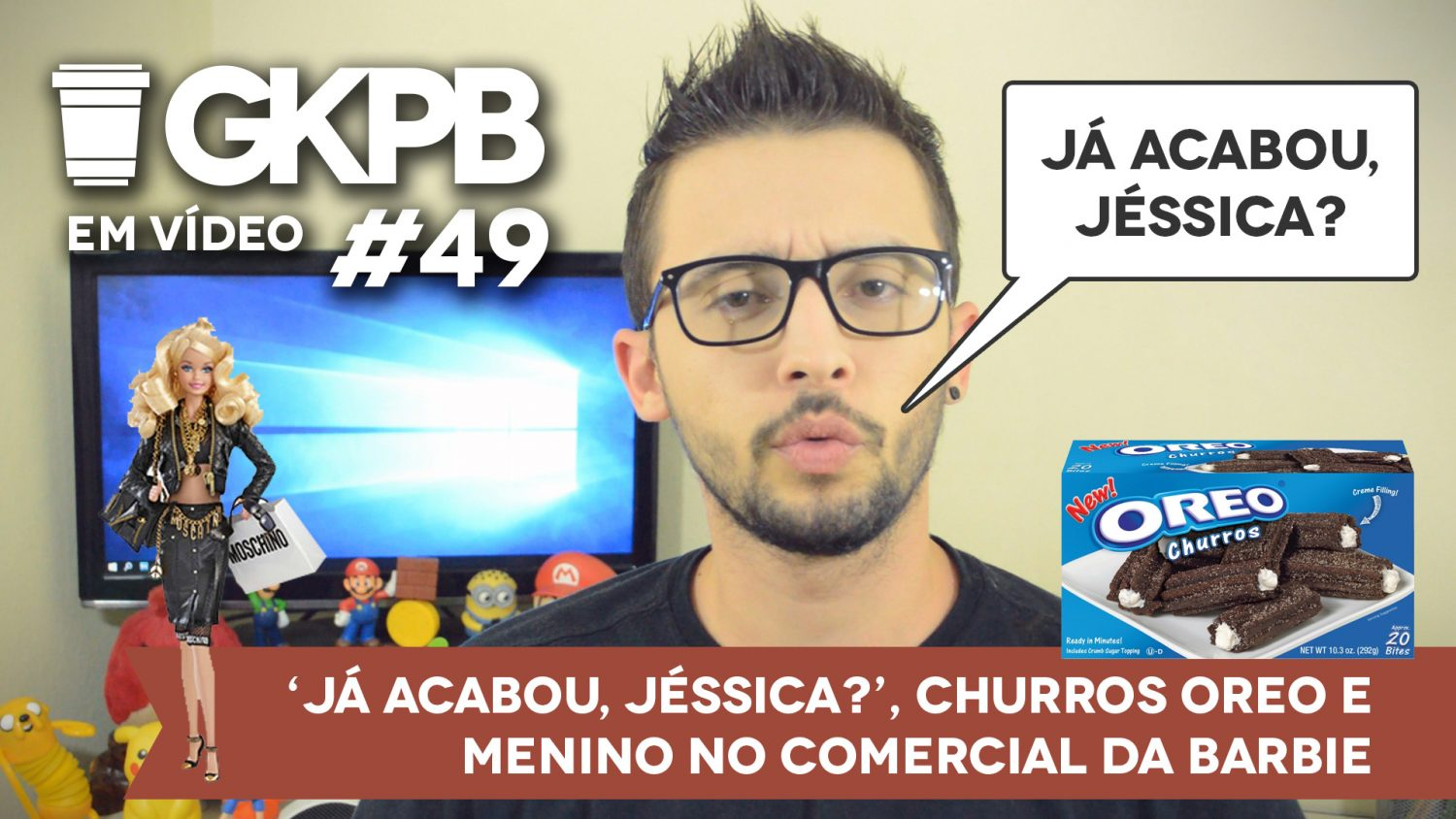 gkpb-em-video-49-ja-acabou-jessica-oreo-churros-comercial-barbie-moschino-blog-geek-publicitario