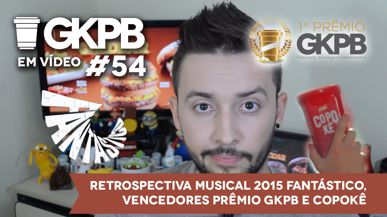 gkpb-em-video-54-2-retrospectiva-musical-fantastico-2015-copoke-premio-gkpb-blog-geek-publicitario