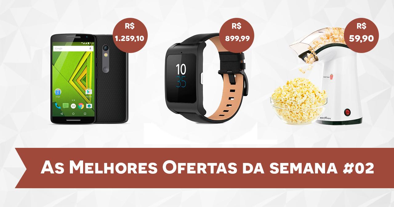 ofertas-semana-do-consumidor-smartphone-moto-x-play-pipoqueira-smarwatch-lg