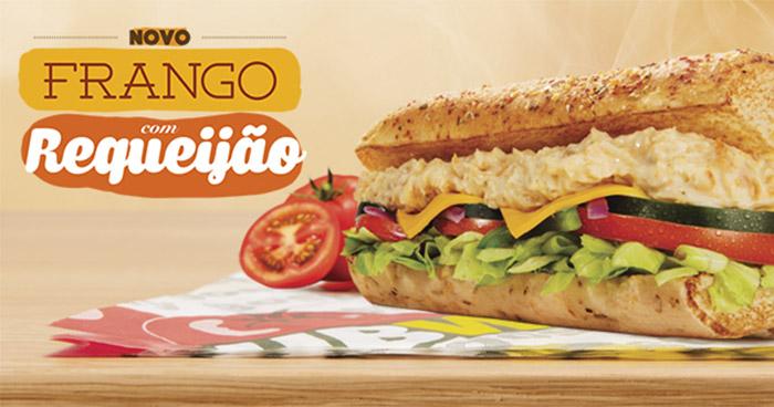 Subway lança novo sanduíche Frango com Requeijão e aumenta preço do Baratíssimo