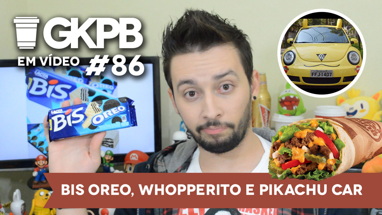 gkpb-em-video-86-whopperito-bis-oero-pikachu-car-blog-gkpb