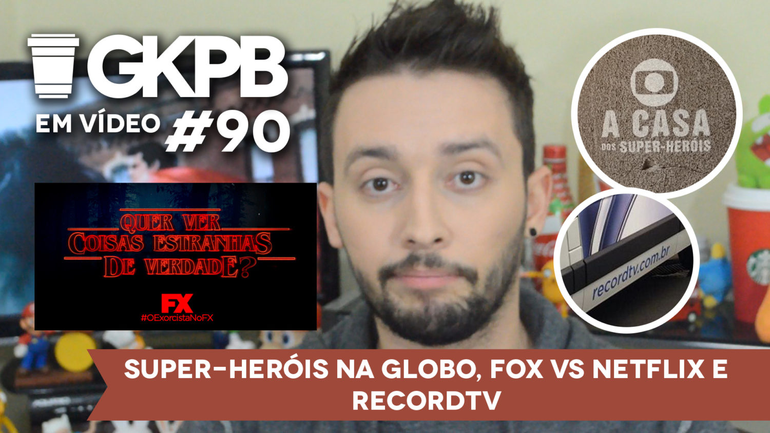 gkpb-em-video-90-recordtv-netflix-fox-globo-super-herois-blog-gkpb