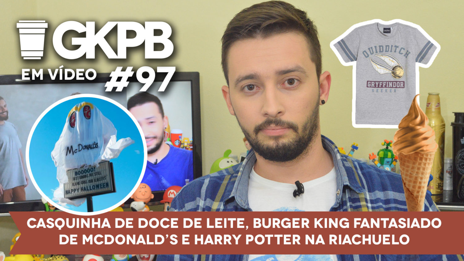 gkpb-em-video-97-casquinha-doce-de-leite-mcdonalds-burger-king-fantasia-halloween-harry-potter-riachuelo