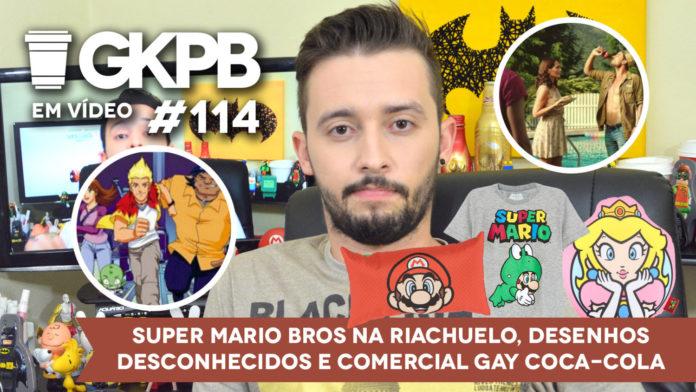 Confira os posts que foram destaques no GKPB Em Vídeo  114  Riachuelo lança coleção  inspirada em Super Mario ... f9aa443f75e