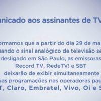 SBT, Record e Rede TV podem sair do ar na TV Paga por tempo indeterminado