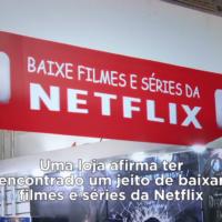 Netflix produz vídeo bem-humorado para promover download de séries para assistir offline