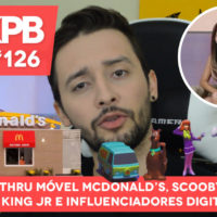 Drive-Thru móvel McDonald's, Scooby-Doo! no King Jr e Influenciadores Digitais | GKPB Em Vídeo #126