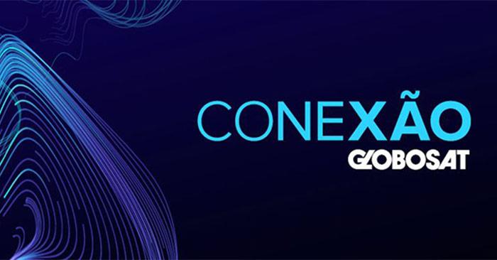 Globosat vai discutir sobre transformação e reposicionamento em evento Conexão Globosat