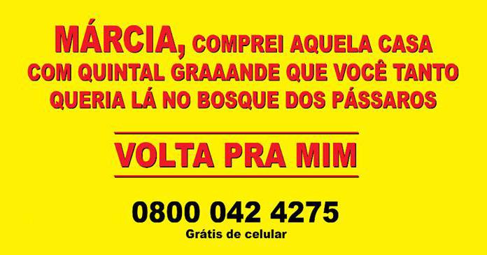 """""""Márcia, Volta Pra Mim"""" é campanha de empreendimento imobiliário"""