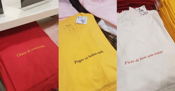 63e9b9ca82c A Renner lançou camisetas com os desejos que a gente realmente quer ...