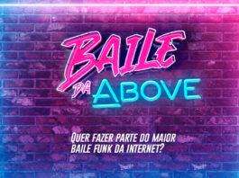 Banner do Baile da Above, promoção em parceria com o BBB.