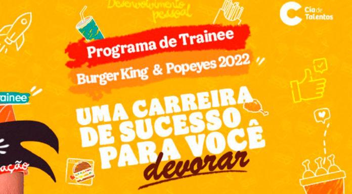 Programa de Trainee 2022 da BK Brasil.